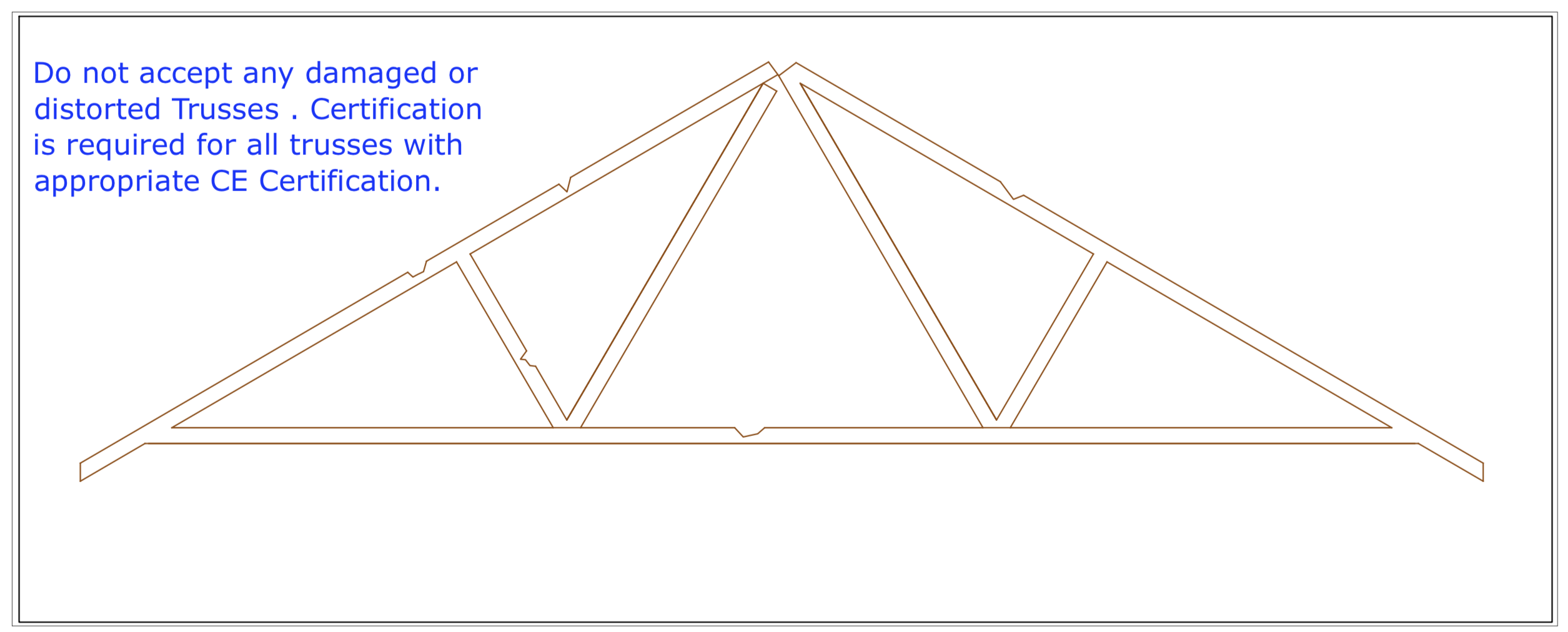 DIAGRAM D31 Do not accept Damaged trusses